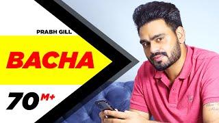 Bacha – Prabh Gill