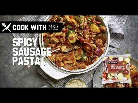 marksandspencer.com & Marks and Spencer Discount Code video: M&S | Cook with M&S... Spicy Sausage Pasta