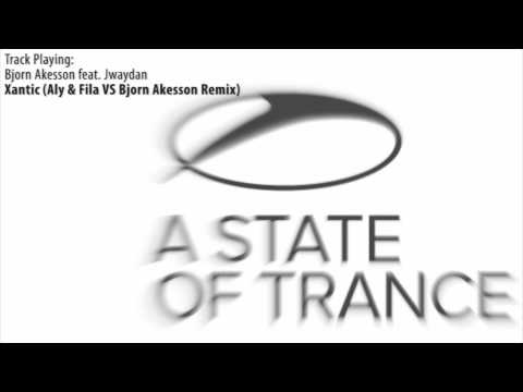 ASOT 535: Bjorn Akesson feat. Jwaydan - Xantic (Aly & Fila vs Bjorn Akesson Remix)