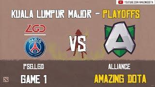 [VODs] PSG.LGD vs Alliance   GAME 1   The Kuala Lumpur Major   Playoffs - Upper Bracket