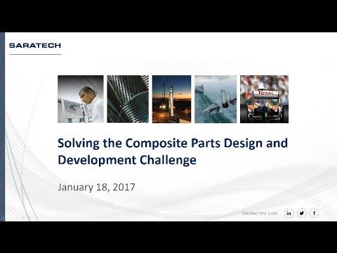 Solutions Webcast: Solving Composites Parts Design and Development Challenges