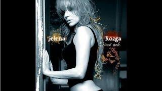 Jelena Rozga - Roba s greskom - Audio 2006.