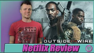 Outside the Wire Netflix Movie Review