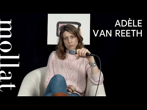 Vidéo de Adèle Van Reeth