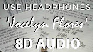 xxxtentacion-jocelyn-flores-8d-audio-%f0%9f%8e.jpg