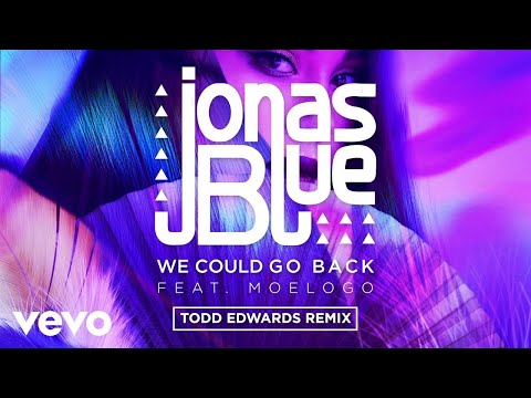 We Could Go Back (Todd Edwards Remix)
