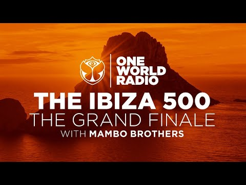One World Radio | The Ibiza 500 - The Grand Finale with the Mambo Brothers