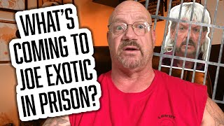 What's Coming to Joe Exotic Tiger King in Prison?