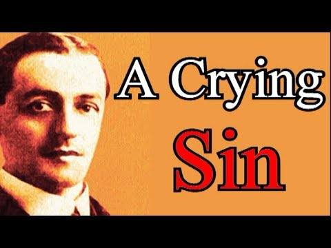 A Crying Sin of our Age - A. W. Pink / Christian Audio Books