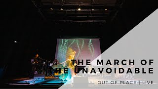 NuvolutioN - The March of the Unavoidable (Live)