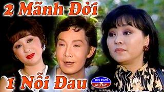 Cai Luong Hai Manh Doi Mot Noi Dau