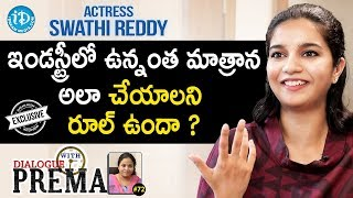 Actress Swathi Reddy Exclusive Interview- Dialogue With Pr..