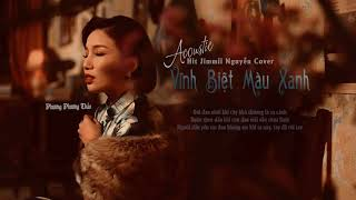 Vĩnh Biệt Màu Xanh   Phương Phương Thảo ft Mèo Ú Guitar「Acoustic Hit Jimmii Nguyễn Cover」