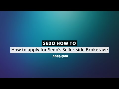 How to apply for Sedo's Seller Side Brokerage