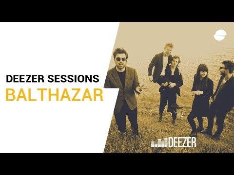 Balthazar - Decency - Deezer Session