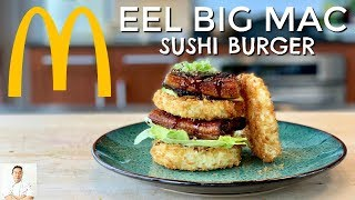 Eel Sushi Big Mac | The Burger McDonald's Needs To Make