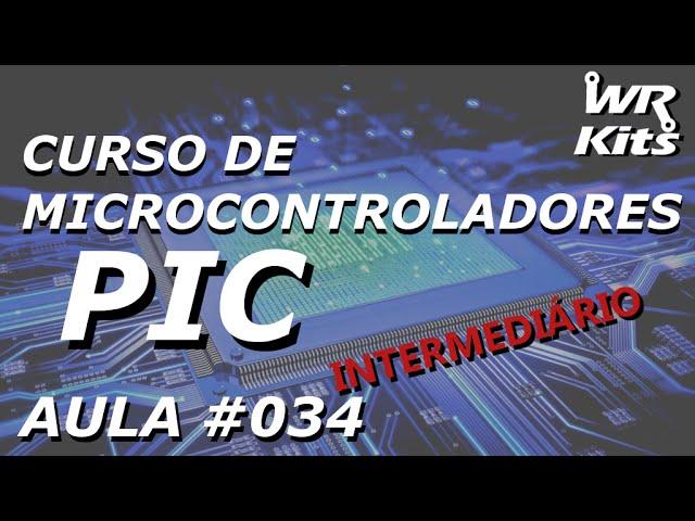 INTERRUPÇÃO EXTERNA | Curso de PIC #034