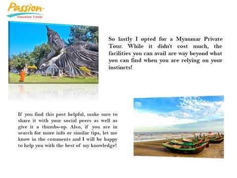3 Must-Know Things Before Booking Myanmar Private Tours!