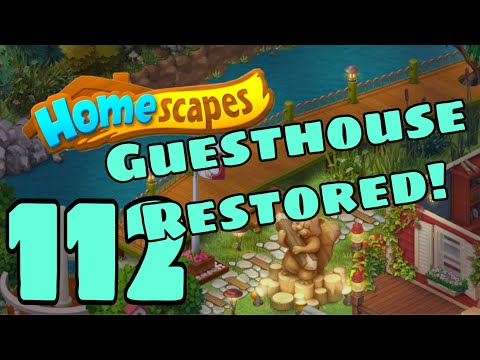 HOMESCAPES - Gameplay Walkthrough Part 112 - Guesthouse Restored