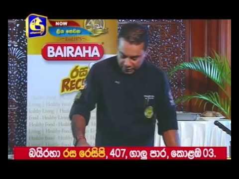 Bairaha Rasa Recipe Episode 9