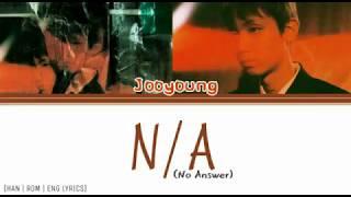 JooYoung (주영) - N/A (Han|Rom|Eng Lyrics) 가사