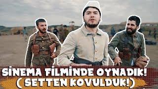 SİNEMA FİLMİNDE OYNADIK!  (SETTEN KOVULDUK)