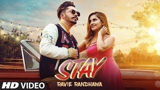 Stay – Ravie Randhawa