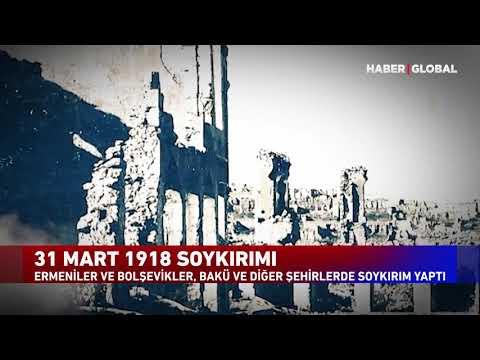 31 Mart 1918 | Ermeniler ve Bolşevikler, Bakü ve Diğer Şehirlerde Soykırım Yaptı