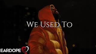 Drake - We Used To ft. Khalid *NEW SONG 2021*