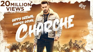 Charche – Gippy Grewal – Shipra Goyal – Ik Sandhu Hunda Si Video HD