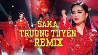Saka Trương Tuyền 2019 - Liên Khúc Hết Duyên, Đắp Mộ Cuộc Tình - Nữ Hoàng Nhạc Dance 2019