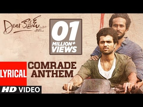 Comrade Anthem Lyrical Song - Dear Comrade Telugu
