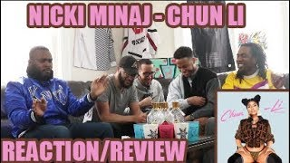QUEEN'S BACK!! NICKI MINAJ - CHUN LI REACTION/REVIEW