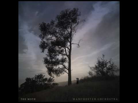 Manchester Orchestra - The Moth