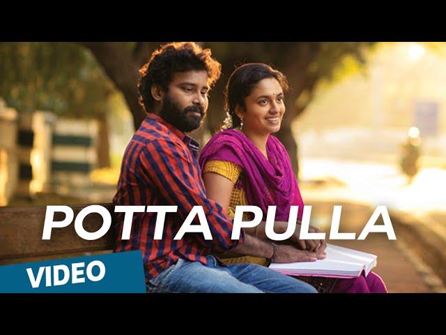 Potta Pulla Offcial Video Song - Cuckoo | Featuring Dinesh, Malavika