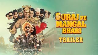 Suraj Pe Mangal Bhari Movie Trailer