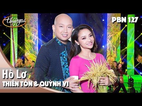 PBN 127 | Thiên Tôn & Quỳnh Vi - Hò Lơ