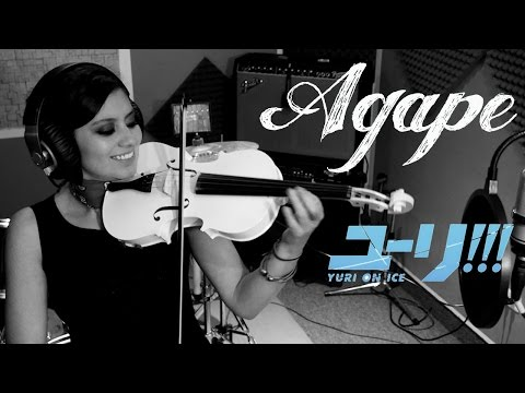 AGAPE (Yuri on Ice) ❤  VIOLIN ANIME COVER!