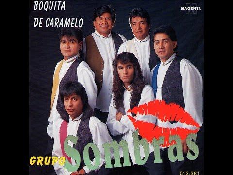 Grupo Sombras - Boquita de caramelo (Completo)