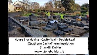 House Blocklaying Cavity Wall Double Leaf Xtratherm Cavitytherm Shankill Dublin