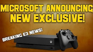 BREAKING E3 NEWS! Microsoft Is Announcing A New Exclusive IP From Huge Developer!