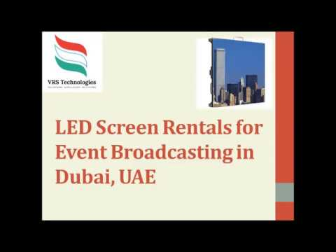 LED Screen Rentals for Events Broadcasting in Dubai UAE