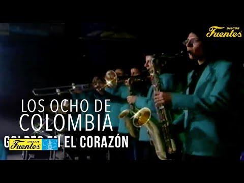 Golpes En El Corazón - Los Ocho de Colombia / Discos Fuentes
