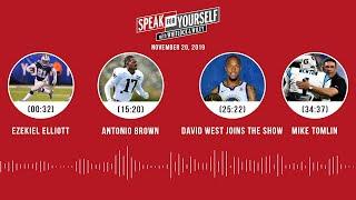 Ezekiel Elliott, Antonio Brown, David West, Mike Tomlin | SPEAK FOR YOURSELF Audio Podcast