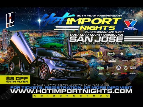 4K Video Coverage of Hot Import Nights San Jose 2017