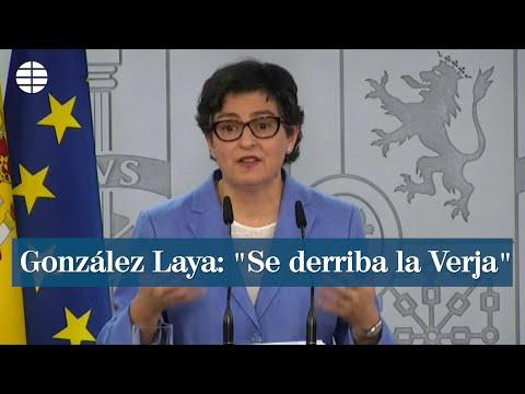 """González Laya: """"Se derriba la Verja"""""""