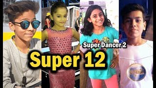 Super Dancer Top 12 Contestants, Meet the Super 12 of Chapter 2