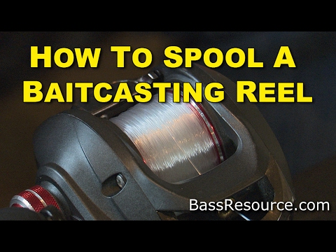 How To Spool A Baitcaster Reel | Bass Fishing