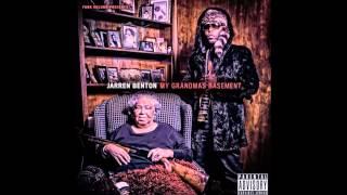 "Jarren Benton ""My Grandma's Basement"" FULL ALBUM"