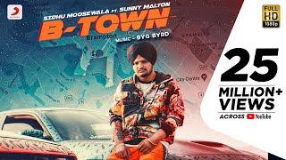 B Town – Sidhu Moose Wala